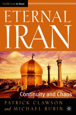 Eternal Iran: Middle East in Focus