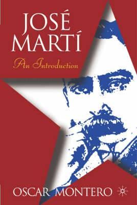 Jose Marti: an Introduction