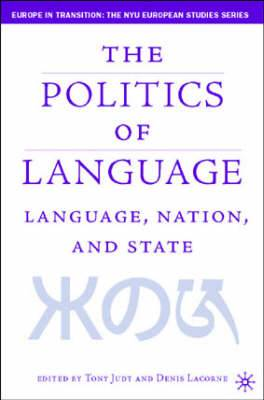 Langauge, Nation and State: Identity Politics in a Multilingual Age
