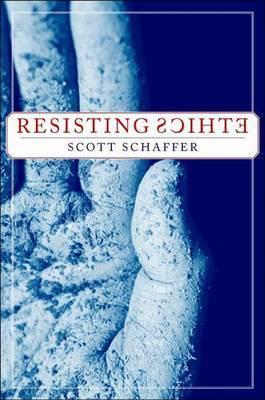 Resisting Ethics