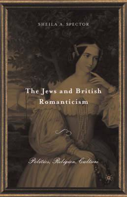 The Jews and British Romanticism: Volume 2