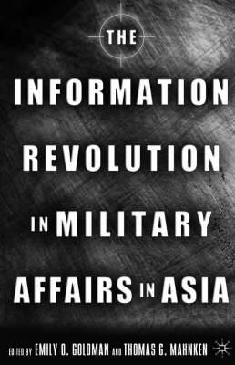 The Information Revolution in Military Affairs in Asia: Prospects for Asia