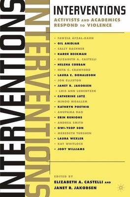Interventions: Activists and Academics Respond to Violence