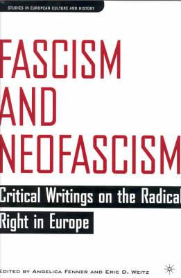 Fascism and Neofascism: Critical Writings on the Radical Right in Europe