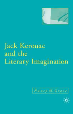 Jack Kerouac and the Literary Imagination