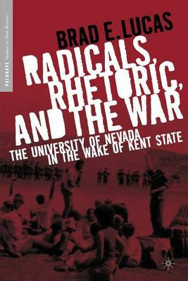 Radicals, Rhetoric, and the War: The University of Nevada in the Wake of Kent State