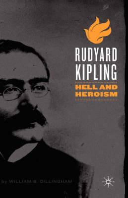 Rudyard Kipling: Hell and Heroism