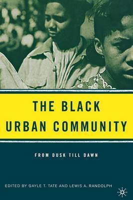 The Black Urban Community: From Dusk Till Dawn: 2090
