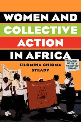 Women and Collective Action in Africa: Development, Democratization and Empowerment