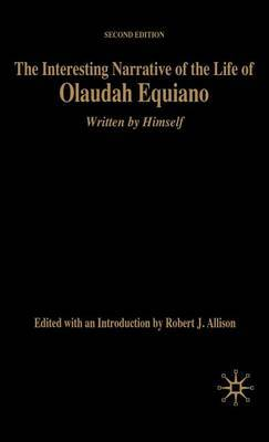 The Interesting Narrative of the Life of Olaudah Equiano: Written by Himself: 2006