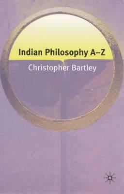 Indian Philosophy A-Z