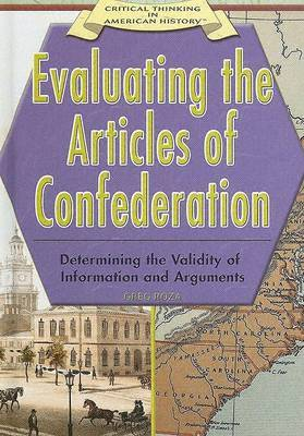 Evaluating the Articles of Confederation:: Determining the Validity of Information and Arguments