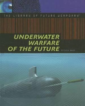 Underwater Warfare of the Future