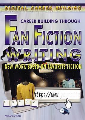 Fan Fiction Writing: New Work Based on Favorite Fiction
