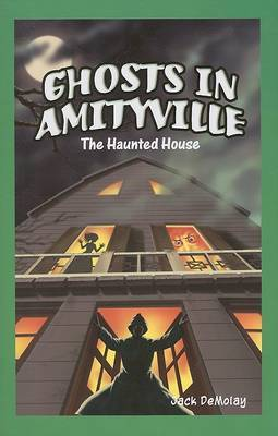 Ghosts in Amityville: The Haunted House