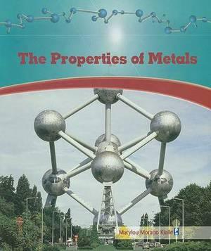 The Properties of Metals