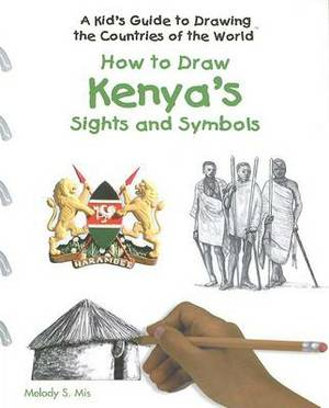 How to Draw Kenya's Sights and Symbols