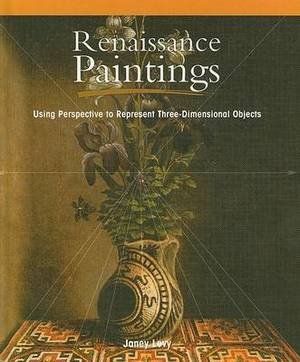 Renaissance Paintings:: Using Perspective to Represent Three-Dimensional Objects