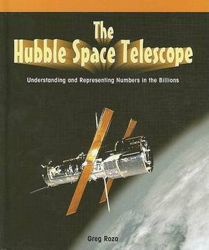 The Hubble Space Telescope: Understanding and Representing Numbers in the Billions