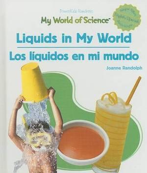 Liquids in My World/Los Liquidos En Mi Mundo