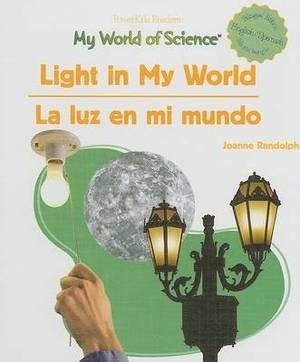Light in My World/La Luz En Mi Mundo