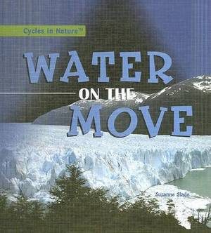 Water on the Move