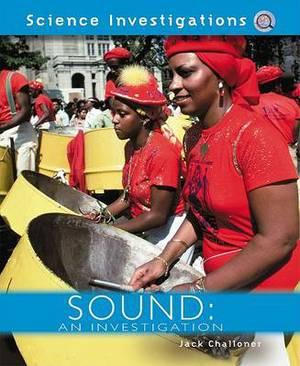 Sound: An Investigation