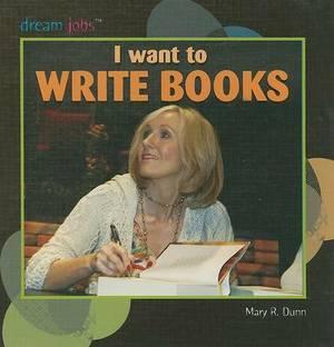 I Want to Write Books