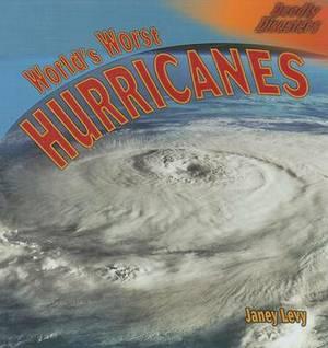 World's Worst Hurricanes