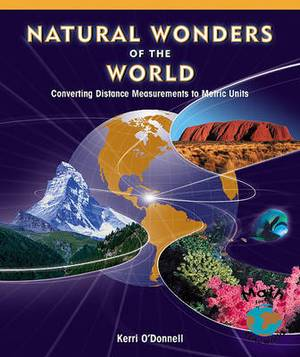 Natural Wonders of the World: Converting Distance Measurements to Metric Units