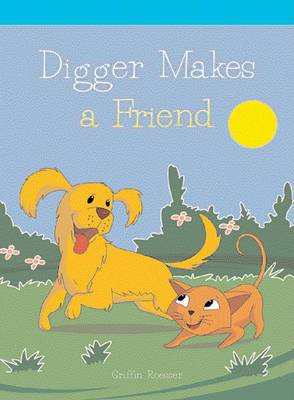 Digger Makes a Friend