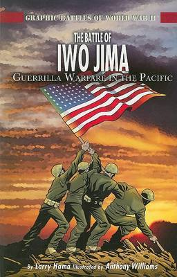The Battle of Iwo Jima: Guerilla Warfare in the Pacific