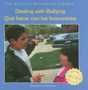 Dealing with Bullying/Que Hacer Con Los Bravucones