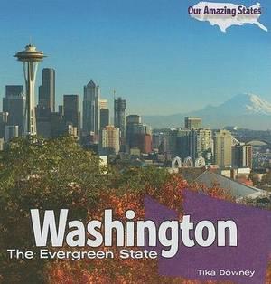 Washington: The Evergreen State