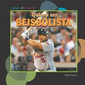 Quiero Ser Beisbolista (I Want to Be a Baseball Player)