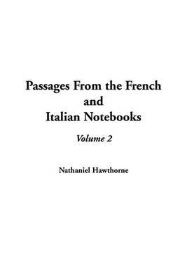 Passages from the French and Italian Notebooks, V2