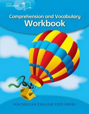 Little Explorers B: Comprehension and Vocabulary Workbook