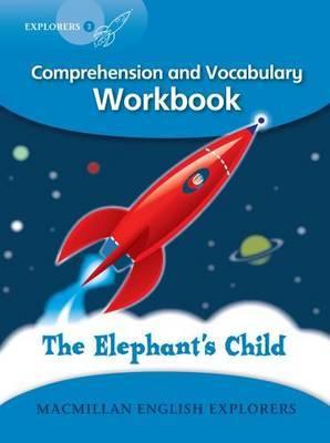 Explorers 3 The Elephant's Child Workbook