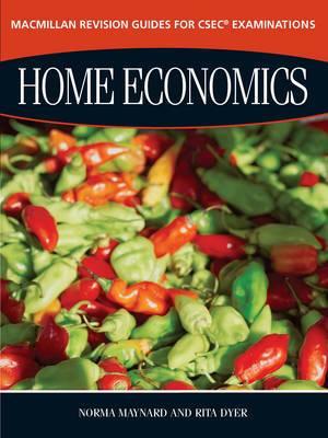 Macmillan Revision Guides for CSEC Examinations: Home Economics
