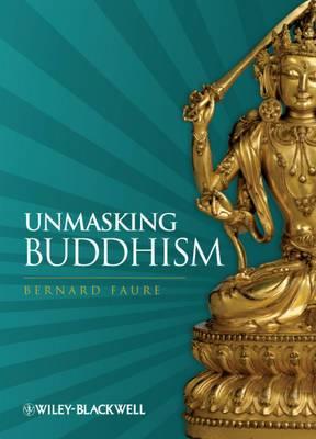 Unmasking Buddhism