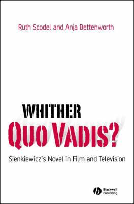 Whither Quo Vadis?: Sienkiewicz's Novel in Film and Television