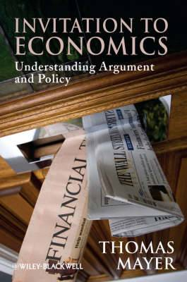 Inviation to Economics:understanding Argument and Policy