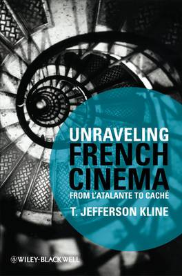 Unraveling French Cinema: From  L'atalante  to  Cache
