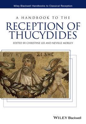 A Handbook to the Reception of Thucydides