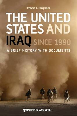 The United States and Iraq Since 1990 - a Brief   History with Documents