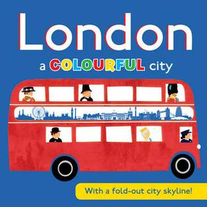 London a COLOURFUL city: With a fold-out city skyline!