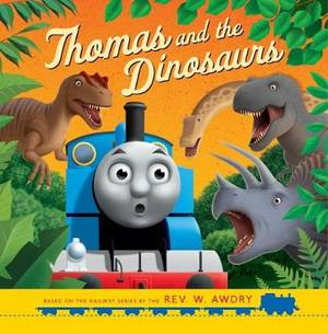 Thomas & Friends: Thomas and the Dinosaurs