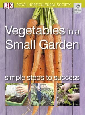 Vegetables in a Small Garden: Simple Steps to Success