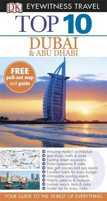 DK Eyewitness Top 10 Travel Guide: Dubai and Abu Dhabi