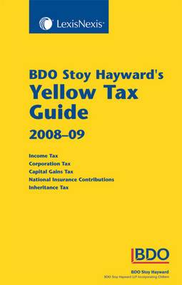 BDO Stoy Hayward's Yellow Tax Guide: 2008-09
